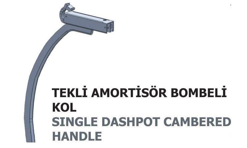 İ-99-06 Single Dashpot Cambered Handle